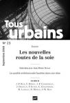 Tous urbains, 23 - sept. 2018 - Les nouvelles routes de la soie