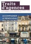 Traits d'agences, 36 - Printemps 2020 - Accompagner le renouveau des villes petites et moyennes