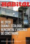 Actualités habitat, 1135 - RE 2020 : quand l'écologie rencontre l'urgence de construire