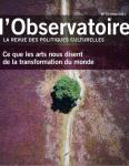 L'Observatoire, 57 - Hiver 2021 - Ce que les arts nous disent de la transformation du monde