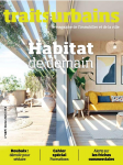 Traits urbains, 117 - février 2021 - Habitat demain