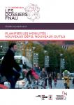 Planifier les mobilités : nouveaux défis, nouveaux outils
