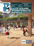 TPBM, 1380 - du 3 mars au 9 mars 2021 - La cité scolaire internationale de Marseille dévoilée