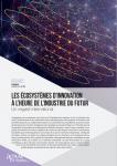 Regards de l'Agam n° 101 - ECONOMIE : Les écosystèmes d'innovation à l'heure de l'industrie du futur, un regard international