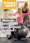 Acteurs du sport, 227 - janvier 2021 - Maisons sport-santé : quel mélange de style !