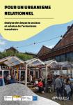 Vient de paraître : Pour un urbanisme relationnel - Analyse des impacts sociaux et urbains de l'urbanisme transitoire
