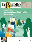 La Gazette des communes, 20/2566 - du 24 mai au 30 mai 2021 - Cadre de vie : recherche ville à taille humaine