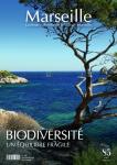 Marseille, 270 - septembre 2021 - Biodiversité : un équilibre fragile