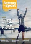 Acteurs du sport, 223 - novembre 2020 - Le sport, un outil innovant de l'inclusion