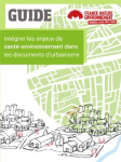 Guide : Intégrer les enjeux de santé-environnement dans les documents d'urbanisme
