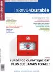 La Revue durable, 65 - Hiver 2020-Printemps 2021 - L'urgence climatique est plus que jamais totale !
