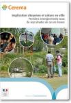 Implication citoyenne et nature en ville. Premiers enseignements issus de sept études de cas en France.