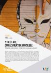 Regards de l'Agam n° 109 - SOCIETE - Street art sur les murs de Marseille, signal paradoxal d'un renouveau urbain