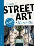 Guide du street art à Marseille