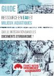 Guide : Ressource en eau et milieux aquatiques