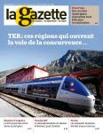 La Gazette des communes, 27-28/2573-2574 - du 12 juillet au 25 juillet 2021 - TER : ces régions qui ouvrent la voie de la concurrence