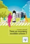 Du quartier à la ville durable, vers un nouveau modèle urbain