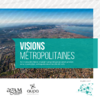2016_Visions métropolitaines-vision d'ensemble - application/pdf