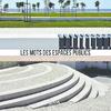 2018_Les mots de l'espace public_carnet - application/pdf